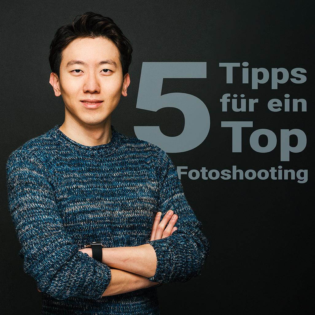 5 Fotoshooting Tipps
